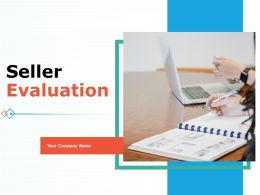 Seller Evaluation Powerpoint Presentation Slides
