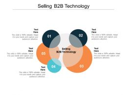 Selling B2B Technology Ppt Powerpoint Presentation Styles Graphics Pictures Cpb