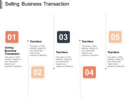 Selling Business Transaction Ppt Powerpoint Presentation Professional Design Ideas Cpb