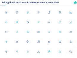 Selling Cloud Services To Earn More Revenue Icons Slide Ppt Powerpoint Presentation Icon
