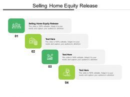 Selling Home Equity Release Ppt Powerpoint Presentation Summary Influencers Cpb