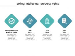 Selling Intellectual Property Rights Ppt Powerpoint Presentation Model Guidelines Cpb