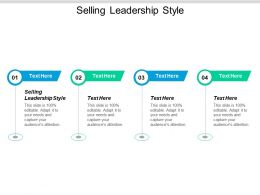 Selling Leadership Style Ppt Powerpoint Presentation Model Ideas Cpb