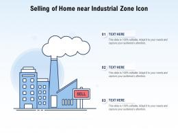 Selling Of Home Near Industrial Zone Icon