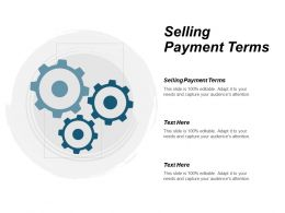Selling Payment Terms Ppt Powerpoint Presentation Icon Show Cpb