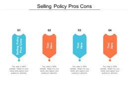Selling Policy Pros Cons Ppt Powerpoint Presentation Gallery Diagrams Cpb