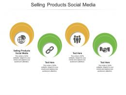 Selling Products Social Media Ppt Powerpoint Presentation File Guide Cpb