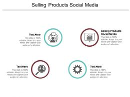 Selling Products Social Media Ppt Powerpoint Presentation Outline Guide Cpb