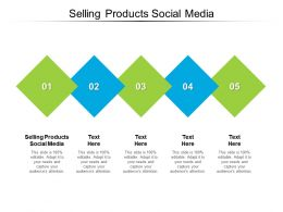 Selling Products Social Media Ppt Powerpoint Presentation Styles Information Cpb