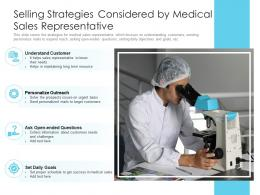 Selling Strategies Considered By Medical Sales Representative