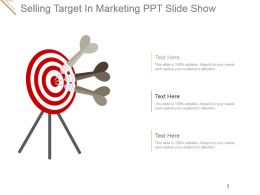 Selling Target In Marketing Ppt Slide Show