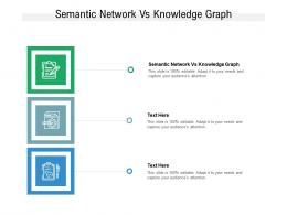 Semantic Network Vs Knowledge Graph Ppt Powerpoint Presentation Slides Template Cpb