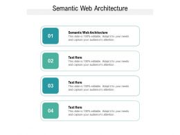 Semantic Web Architecture Ppt Powerpoint Presentation Summary Gallery Cpb