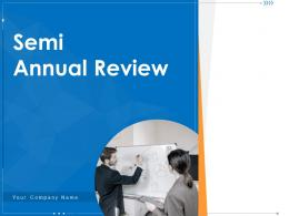 Semi Annual Review Improvement Accountability Illustrating Enhancement Communication