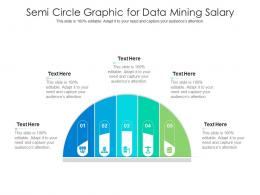 Semi Circle Graphic For Data Mining Salary Infographic Template