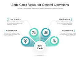 Semi Circle Visual For General Operations Infographic Template