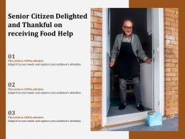Senior Citizen Delighted And Thankful On Receiving Food Help