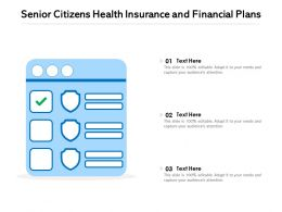 Senior Citizens Health Insurance And Financial Plans