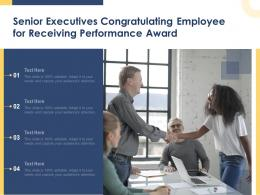 Senior Executives Congratulating Employee For Receiving Performance Award Infographic Template