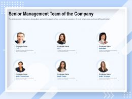Senior Management Team Of The Company Strategy Ppt Powerpoint Presentation File Ideas