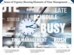 Sense Of Urgency Showing Elements Of Time Management Such As Rush Delay