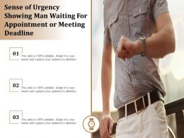 Sense Of Urgency Showing Man Waiting For Appointment Or Meeting Deadline