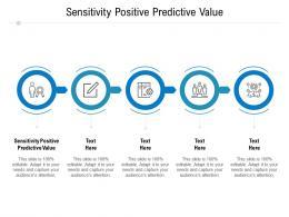 Sensitivity Positive Predictive Value Ppt Powerpoint Presentation Visual Aids Example File Cpb