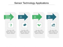 Sensor Technology Applications Ppt Powerpoint Presentation Pictures Show Cpb