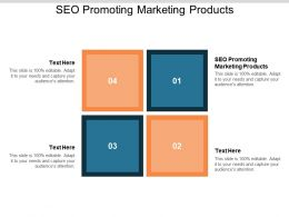 SEO Promoting Marketing Products Ppt Powerpoint Presentation Inspiration Information Cpb