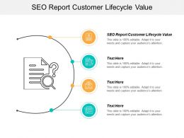 SEO Report Customer Lifecycle Value Ppt Powerpoint Presentation Pictures Designs Download Cpb