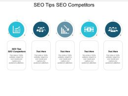 SEO Tips SEO Competitors Ppt Powerpoint Presentation Infographic Template Show Cpb