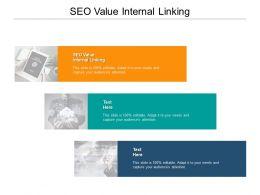 SEO Value Internal Linking Ppt Powerpoint Presentation Gallery Topics Cpb