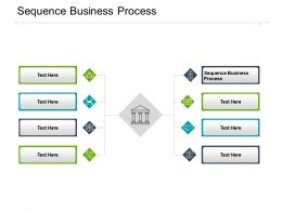 Sequence Business Process Ppt Powerpoint Presentation Slides Show Cpb