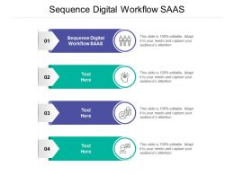 Sequence Digital Workflow SAAS Ppt Powerpoint Presentation Styles Visuals Cpb
