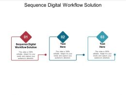 Sequence Digital Workflow Solution Ppt Powerpoint Presentation Professional Template Cpb