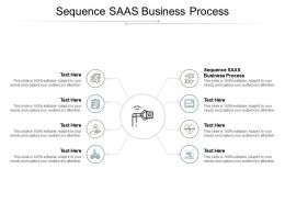 Sequence SAAS Business Process Ppt Powerpoint Presentation Styles Picture Cpb