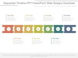 Sequential Timeline Ppt Powerpoint Slide Designs Download