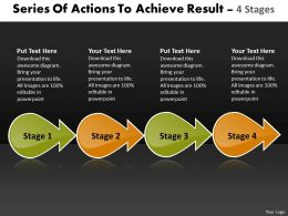 Series Of Actions To Achieve Result 4 Stages Oil Flow Chart Powerpoint Templates