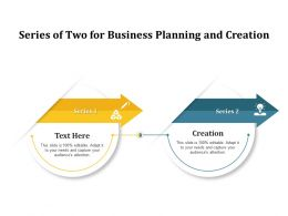 Series Of Two For Business Planning And Creation