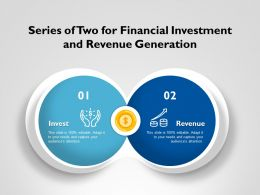 Series Of Two For Financial Investment And Revenue Generation