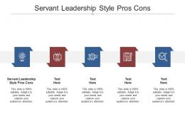 Servant Leadership Style Pros Cons Ppt Powerpoint Presentation Pictures Tips Cpb