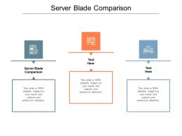 Server Blade Comparison Ppt Powerpoint Presentation Summary Themes Cpb