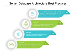 Server Database Architecture Best Practices Ppt Powerpoint Presentation Outline Templates Cpb