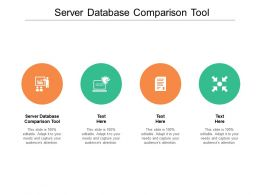 Server Database Comparison Tool Ppt Powerpoint Presentation Designs Cpb