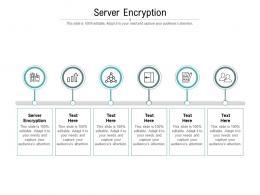 Server Encryption Ppt Powerpoint Presentation Portfolio Display Cpb