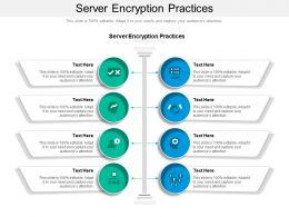 Server Encryption Practices Ppt Powerpoint Presentation Outline Layouts Cpb