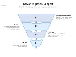 Server Migration Support Ppt Powerpoint Presentation Show Format Cpb