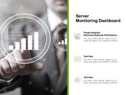 Server Monitoring Dashboard Ppt Powerpoint Presentation Pictures Themes Cpb