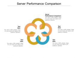 Server Performance Comparison Ppt Powerpoint Presentation Professional Cpb