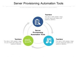 Server Provisioning Automation Tools Ppt Powerpoint Presentation Layouts Professional Cpb